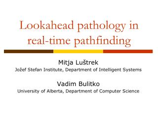 Lookahead pathology in real-time pathfinding