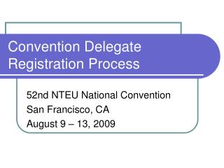 Convention Delegate Registration Process