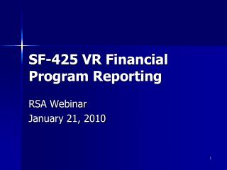 SF-425 VR Financial Program Reporting