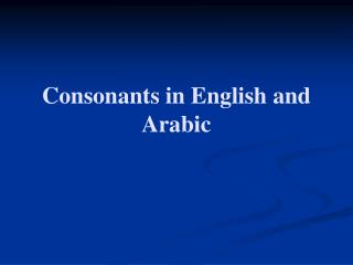 Consonants in English and Arabic