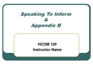 Speaking To Inform & Appendix B