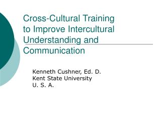 Cross-Cultural Training to Improve Intercultural Understanding and Communication