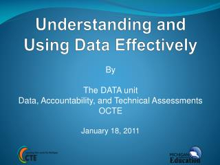 Understanding and Using Data Effectively