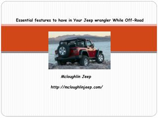 Essential features to have in Your Jeep wrangler While Off-R
