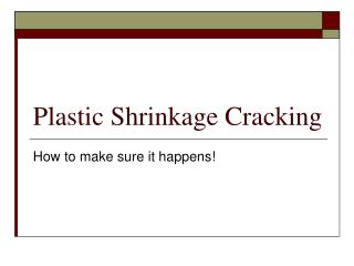 Plastic Shrinkage Cracking