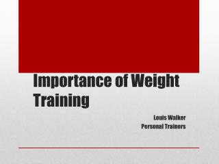 Importance of Weight Training