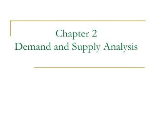 Chapter 2  Demand and Supply Analysis
