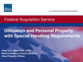 Utilization and Personal Property with Special Handling Requirements