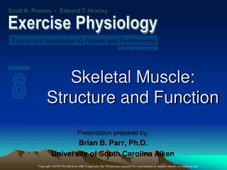 Skeletal Muscle:  Structure and Function