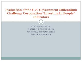 "Evaluation of the U.S. Government Millennium Challenge Corporation ""Investing In People"" Indicators"