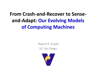 From Crash-and-Recover to Sense-and-Adapt: Our Evolving Models of Computing Machines