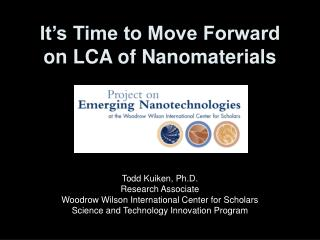 It's Time to Move Forward on LCA of Nanomaterials