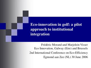 Eco-innovation in golf: a pilot approach to institutional integration