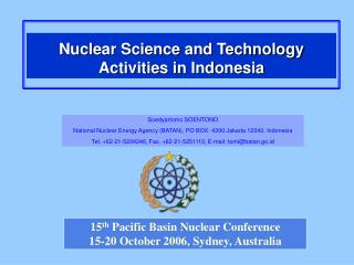 15 th  Pacific Basin Nuclear Conference 15-20 October 2006, Sydney, Australia