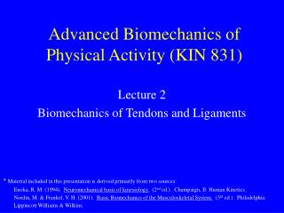 Advanced Biomechanics of Physical Activity KIN 831