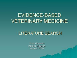 EVIDENCE-BASED  VETERINARY MEDICINE LITERATURE SEARCH