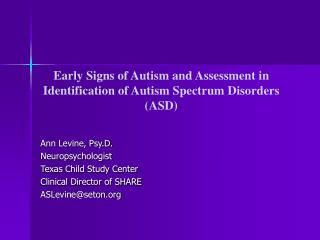 Early Signs of Autism and Assessment in Identification of Autism Spectrum Disorders (ASD)
