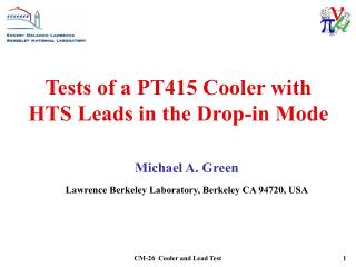 Tests of a PT415 Cooler with HTS Leads in the Drop-in Mode