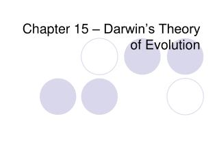Chapter 15 – Darwin's Theory of Evolution