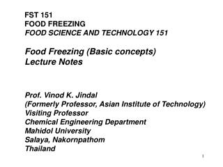 FST 151 FOOD FREEZING FOOD SCIENCE AND TECHNOLOGY 151 Food Freezing (Basic concepts) Lecture Notes