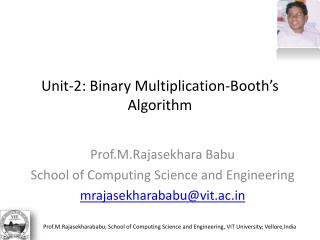 Unit-2: Binary Multiplication-Booth's Algorithm