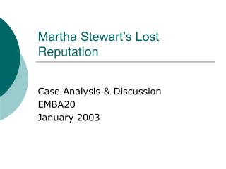 Martha Stewart's Lost Reputation
