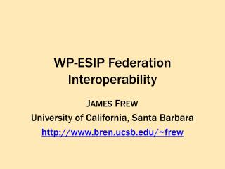 WP-ESIP Federation Interoperability
