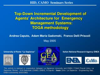 Top-Down Incremental Development of    Agents' Architecture for  Emergency