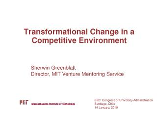 Transformational Change in a Competitive Environment