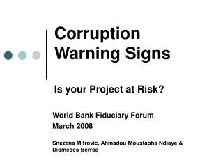 Corruption Warning Signs Is your Project at Risk?