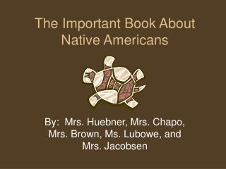 The Important Book About Native Americans