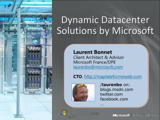 Dynamic  Datacenter Solutions by Microsoft