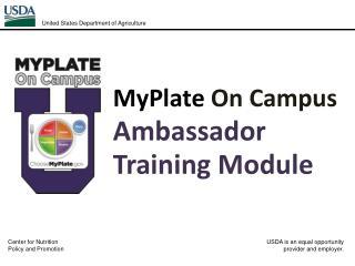 MyPlate  On Campus  Ambassador Training Module
