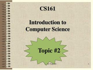 CS161  Introduction to  Computer Science