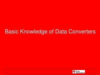 Basic Knowledge of Data Converters