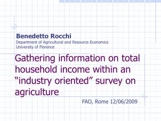 Benedetto Rocchi Department of Agricultural and Resource Economics University of Florence
