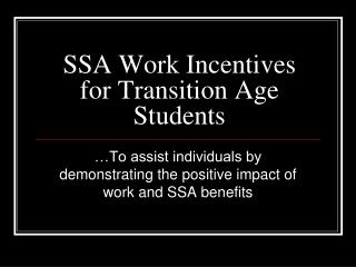SSA Work Incentives for Transition Age Students