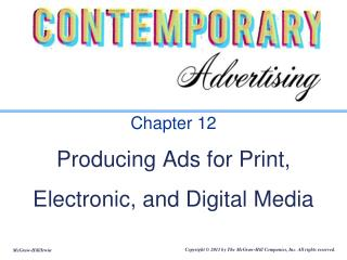 Chapter 12 Producing Ads for Print, Electronic, and Digital Media