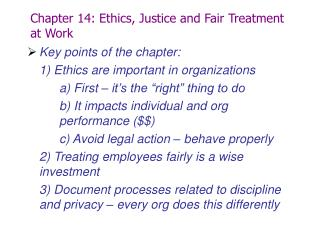Chapter 14: Ethics, Justice and Fair Treatment at Work