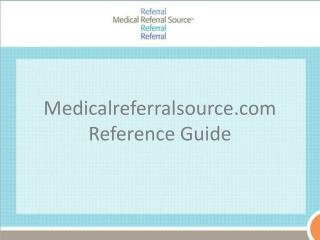 Medicalreferralsource Reference Guide