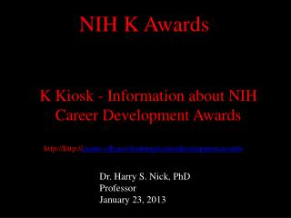 http :// grants.nih/training/careerdevelopmentawards