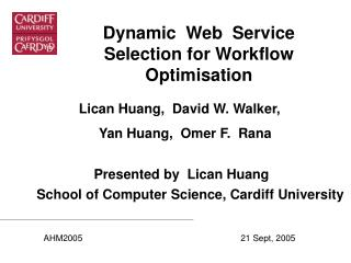 Dynamic  Web   Service Selection for  Workflow Optimisation