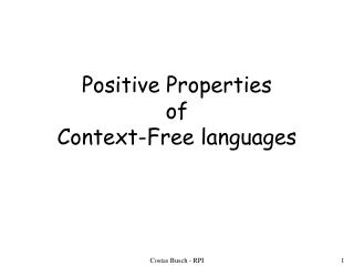 Positive Properties of  Context-Free languages