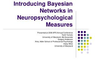 Introducing Bayesian Networks in Neuropsychological Measures