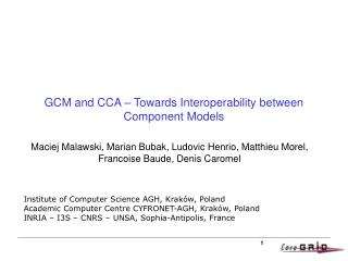 GCM and CCA – Towards Interoperability between Component Models