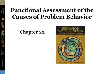 Functional Assessment of the Causes of Problem Behavior