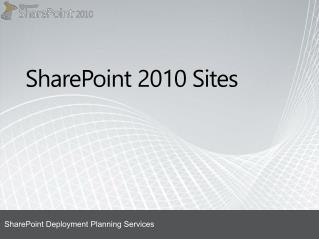 SharePoint  2010 Sites
