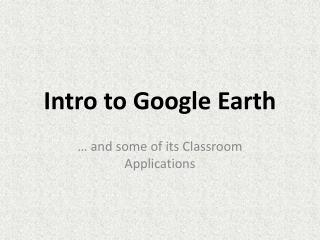 Intro to Google Earth