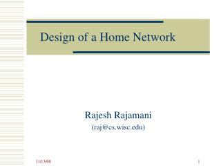 Design of a Home Network