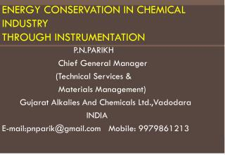 Energy Conservation in Chemical Industry  through Instrumentation